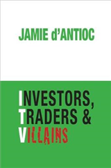 Investors, Traders and Villains