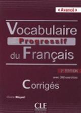Vocabulaire progressif du francais - Nouvelle edition: Corriges (niveau av