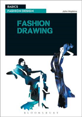 Basics Fashion Design 05: Fashion Drawing