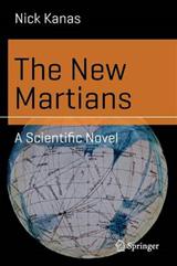 The New Martians: A Scientific Novel