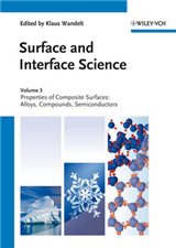 Surface and Interface Science: v. 3: Surface and Interface Science, Volume 3 and 4 Properties of Composite Surfaces
