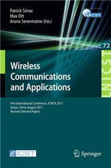 Wireless Communications and Applications: First International Conference, ICWCA 2011, Sanya, China, August 1-3, 2011, Revised Selected Papers