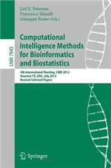 Computational Intelligence Methods for Bioinformatics and Biostatistics: 9th International Meeting, CIBB 2012, Houston, TX, USA, July 12-14, 2012. Revised Selected Papers