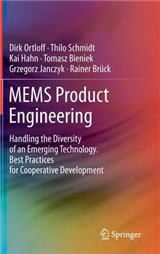 MEMS Product Engineering: Handling the Diversity of an Emerging Technology. Best Practices for Cooperative Development