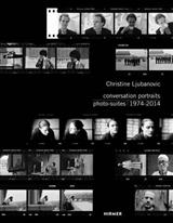 Conversation Portraits: Photo-Suites 1974-2014