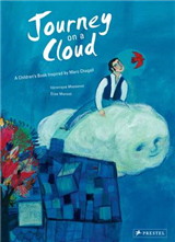 Journey on a Cloud: A Children\'s Book Inspired by Marc Chagall
