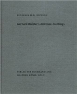 Gerhard Richter\'s Birkenau-Paintings: Benjamin H. D. Buchloh