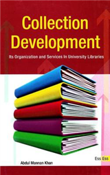 Collection Development: Its Organization & Services in University Libraries
