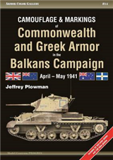Camouflage and Markings of Commonwealth and Greek Armor in the Balkans Campaign: April - May 1941