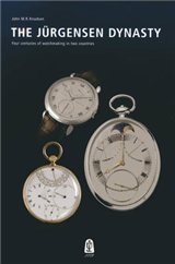 The Jurgensen Dynasty: Four Centuries of Watchmaking in Two Countries