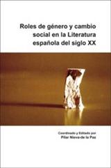 Roles de genero y cambio social en la Literatura espanola del siglo XX