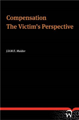 Compensation: The Victim\'s Perspective