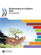Environment at a Glance: OECD Indicators