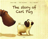 The Story of Carl Pug: Who Got Lost and Found His Way Home Again