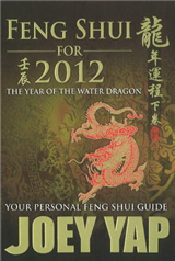 Feng Shui For 2012: Your Personal Feng Shui Guide