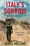 Italy\'s Sorrow: A Year of War 1944-45