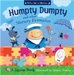 Humpty Dumpty and Other Nursery Rhymes: Jigsaw Book