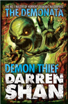 Demon Thief (The Demonata, Book 2)