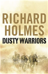 Dusty Warriors: Modern Soldiers at War