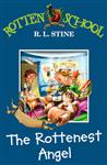 The Rottenest Angel (Rotten School, Book 10)