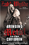 Bringing Metal To The Children: The Complete Berserker\'s Guide to World Tour Domination