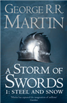 Storm of Swords: Part 1 Steel and Snow Reissue