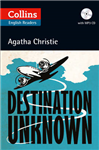 Destination Unknown: B2 (Collins Agatha Christie ELT Readers)