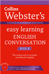 Webster\'s Easy Learning English Conversation: Book 2