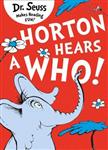 Horton Hears a Who (Dr. Seuss)
