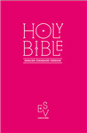 Holy Bible: English Standard Version (ESV) Anglicised Pink G