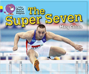The Super Seven: Band 03 Yellow/Band 08 Purple (Collins Big Cat Phonics Progress)