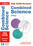 Grade 9-1 GCSE Combined Science Trilogy AQA Revision Guide (