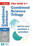 AQA GCSE Combined Science Trilogy Higher All-in-One Revision