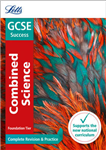 GCSE 9-1 Combined Science Foundation Complete Revision & Pra