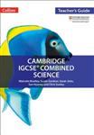 Cambridge IGCSE (TM) Combined Science Teacher Guide