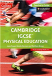 Cambridge IGCSE (TM) Physical Education Teacher\'s Guide (Collins Cambridge IGCSE (TM))