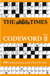The Times Codeword 8: 200 cracking logic puzzles
