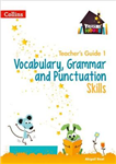 Vocabulary, Grammar and Punctuation Skills Teacher's Guide 1