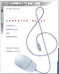 Computer Music: Synthesis, Composition, and Performance