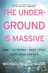 Underground Is Massive