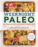 Weeknight Paleo