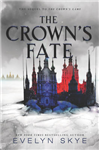 Crown's Fate