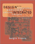 Design with Operational Amplifers and Analog Integrated Circuits