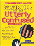 Statistics for the Utterly Confused