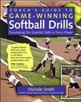 Coach\'s Guide to Game-Winning Softball Drills