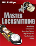 Master Locksmithing: An Expert\'s Guide to Master Keying, Intruder Alarms, Access Control Systems, High-Security Locks...