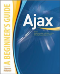 Ajax : A Beginner\'s Guide