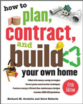 How to Plan, Contract, and Build Your Own Home: Green Edition
