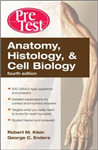Anatomy, Histology, & Cell Biology: PreTest Self-Assessment & Review