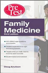 Family Medicine PreTest Self-Assessment And Review, Third Ed